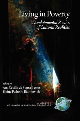 Living In Poverty: Developmental Poetics of Cultural Realities
