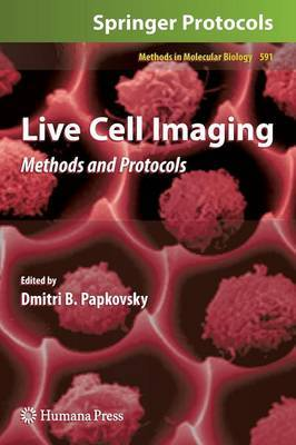 Live Cell Imaging: Methods and Protocols: 2010