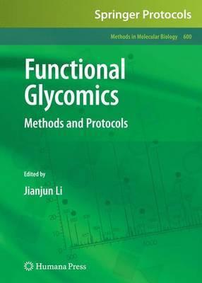 Functional Glycomics: Methods and Protocols: 2010