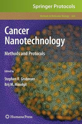 Cancer Nanotechnology: Methods and Protocols