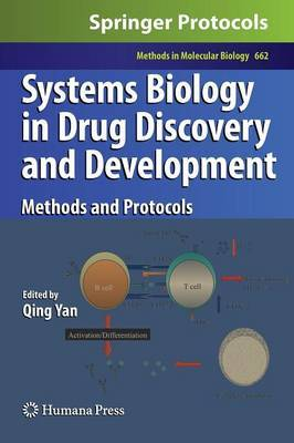 Systems Biology in Drug Discovery and Development: Methods and Protocols