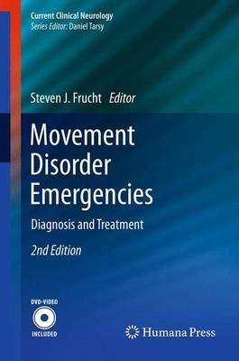 Movement Disorder Emergencies: Diagnosis and Treatment
