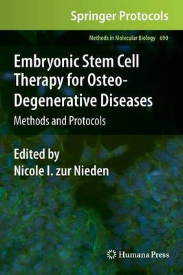 Embryonic Stem Cell Therapy for Osteo-Degenerative Diseases