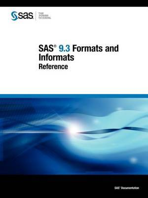 SAS 9.3 Formats and Informats: Reference
