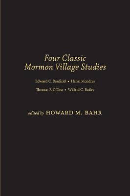 Four Classic Mormon Village Studies