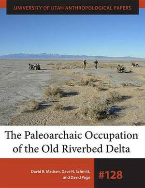 The Paleoarchaic Occupation of the Old Riverbed Delta
