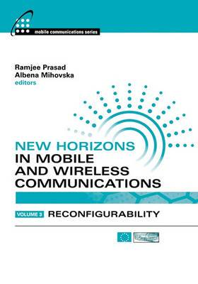 New Horizons in Mobile and Wireless Communications: v. 3: Reconfigurability