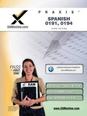 Praxis Spanish 0191, 0194 Teacher Certification Test Prep Study Guide