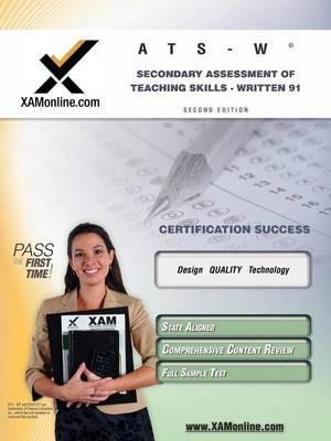 Nystce Ats-W Secondary Assessment of Teaching Skills - Written 91 Teacher Certification Test Prep Study Guide