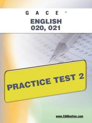 Gace English 020, 021 Practice Test 2