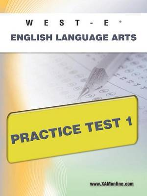 West-E English Language Arts Practice Test 1