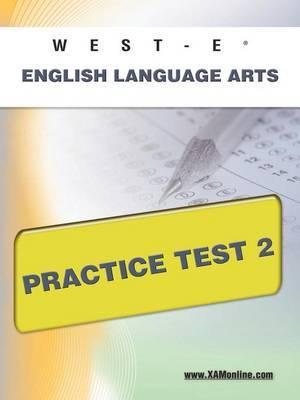 West-E English Language Arts Practice Test 2