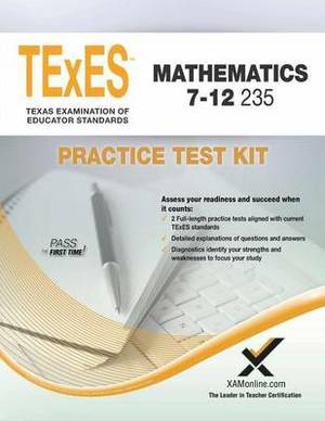 Texes Mathematics 7-12 235 Practice Test Kit