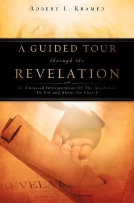 A Guided Tour Through the Revelation