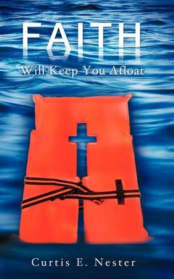 Faith Will Keep You Afloat