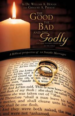 The Good, the Bad and the Godly