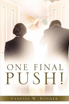 One Final Push!