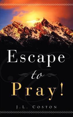 Escape to Pray!