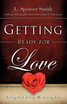 Getting Ready for Love