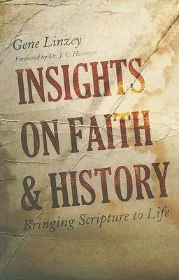 Insights on Faith & History  : Bringing Scripture to Life