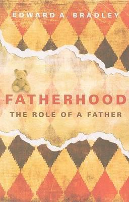 Fatherhood: The Role of a Father