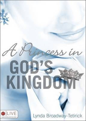 A Princess in God's Kingdom