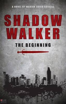 Shadow Walker: The Beginning