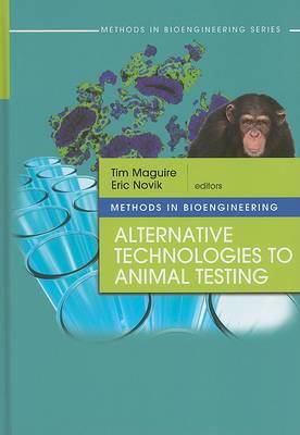 Methods in Bioengineering: Alternatives to Animal Testing