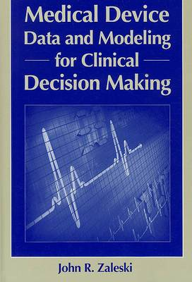 Medical Device Data for Clinical Decision Making