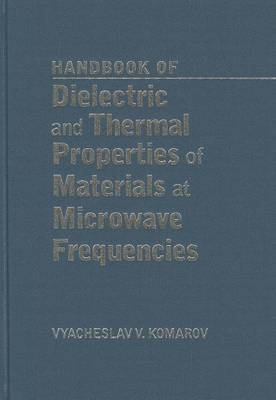 Handbook on Dielectric and Thermal Properties of Microwaveable Materials