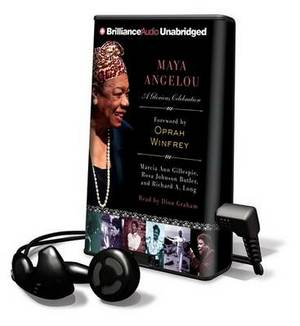 Maya Angelou: A Glorious Celebration