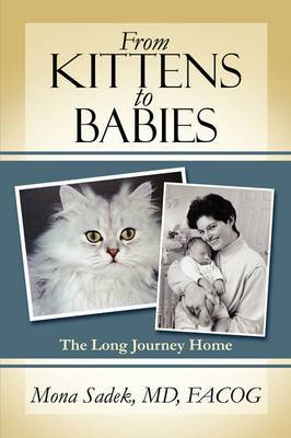 From Kittens to Babies: The Long Journey Home