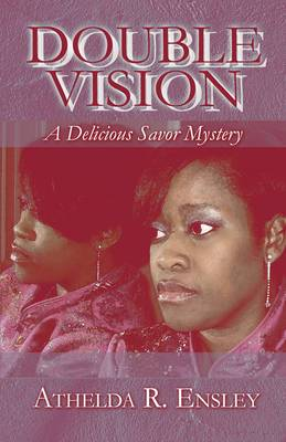 Double Vision: A Delicious Savor Mystery