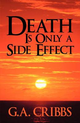 Death Is Only a Side Effect