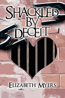 Shackled by Deceit