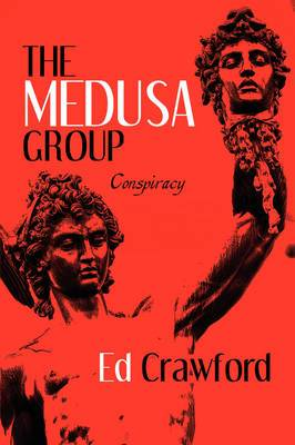 The Medusa Group: Conspiracy