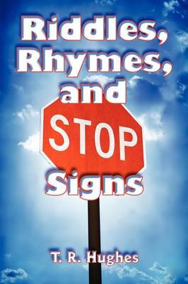 Riddles, Rhymes, and Stop Signs