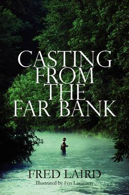 Casting from the Far Bank