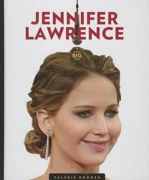 The Big Time: Jennifer Lawrence