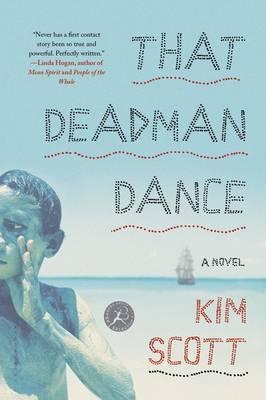 That Deadman Dance: A Novel