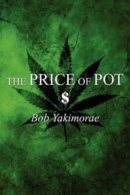 The Price of Pot: $
