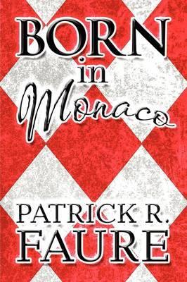 Born in Monaco