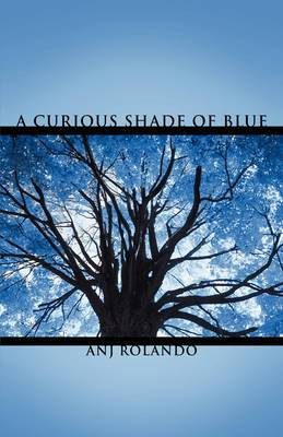 A Curious Shade of Blue