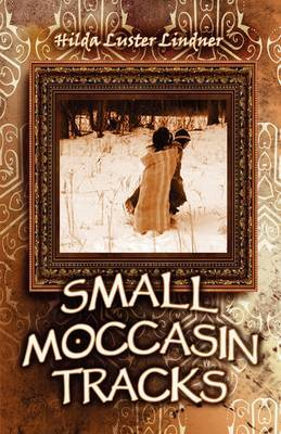 Small Moccasin Tracks