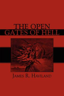 The Open Gates of Hell