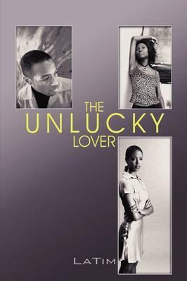 The Unlucky Lover
