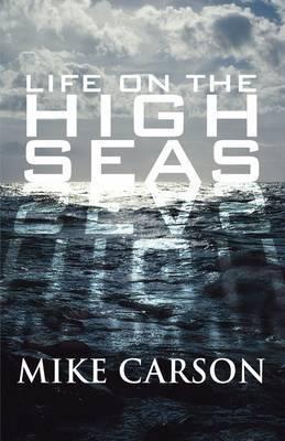 Life on the High Seas