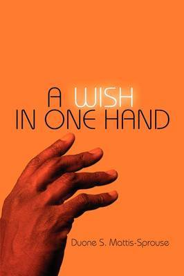 A Wish in One Hand