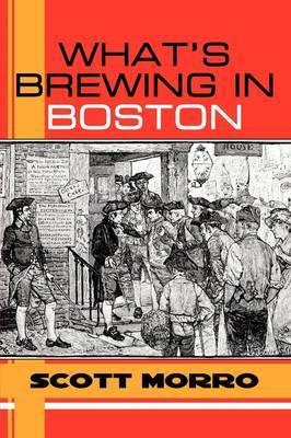 What's Brewing in Boston