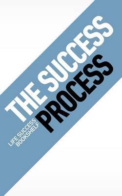 The Success Process